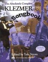 The Absolutely Complete Klezmer Songbook [With CD] - Strom, Yale / Eglash, Joel / Komar, Eric