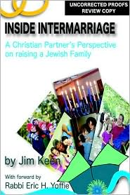 Inside Intermarriage: A Christian Partner's Perspective on Raising a Jewish Family - Jim Keen