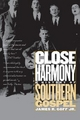 Close Harmony - James R. Goff
