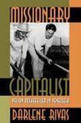 Rivas, Darlene: Missionary Capitalist