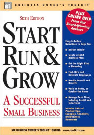 Start, Run, and Grow: A successful Small Business - Toolkit Media Group