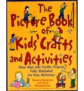 The Picture Book of Kids' Crafts and Activities - Roxanne Henderson