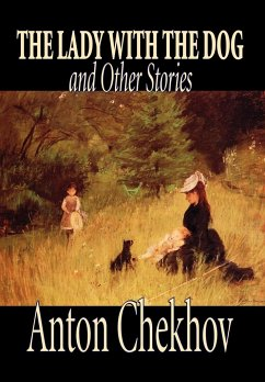 The Lady with the Dog and Other Stories - Chekhov, Anton Pavlovich