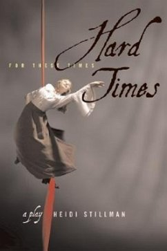 Hard Times: For These Times - Stillman, Heidi Holley, Pam Spencer