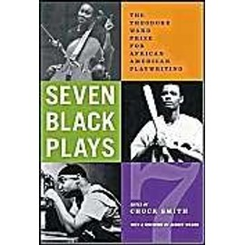 Seven Black Plays: The Theodore Ward Prize for African American Playwriting - Chuck Smith