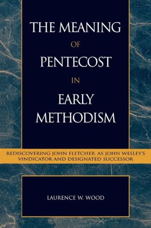 Meaning Of Pentecost In Early Methodism