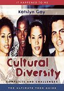 Cultural Diversity: Conflicts and Challenges: Conflicts and Challenges