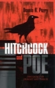 Hitchcock and Poe - Dennis R. Perry