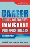 Career Guide and Directory for Immigrant Professionals: Washington Metropolitan Area