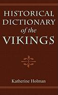 Historical Dictionary of the Vikings
