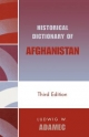 Historical Dictionary of Afghanistan - Ludwig W. Adamec