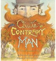 The Quite Contrary Man: A True American Tale