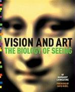 Vision and Art: The Biology of Seeing