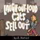 Laugh-Out-Loud Cats Sell Out - Adam Koford