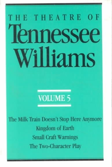 The Theatre of Tennessee Williams, Volume V - Tennessee Williams