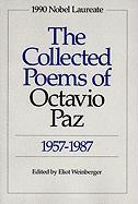 The Collected Poems of Octavio Paz: 1957-1987