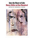Into the Heart of Life - Henry Miller