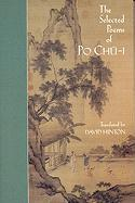 The Selected Poems of Po Chu-I