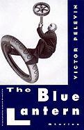 The Blue Lantern: And Other Stories