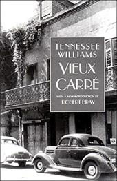Vieux Carre - Williams, Tennessee / Bray, Robert