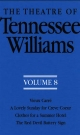 The Theatre of Tennessee Williams Volume VIII - Tennessee Williams