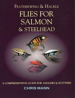 Featherwing and Hackle Flies for Salmon & Steelhead - Mann, Chris