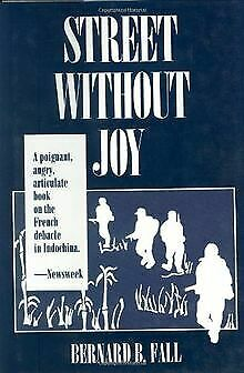 A Street without Joy: The French Debacle in Indochina vo... | Buch | Zustand gut