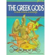 The Greek Gods - Bernard Evlsin, Bernard Evslin, Evslin Evslin