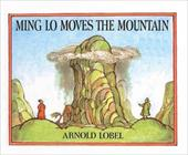 Ming Lo Moves the Mountain - Lobel, Arnold