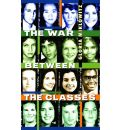 The War Between the Classes - Gloria D Miklowitz