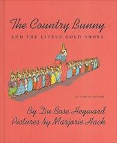 The Country Bunny and the Little Gold Shoes - Heyward, Du Bose / Flack, Marjorie / Jenifer