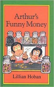 Arthur's Funny Money (I Can Read Book Series: Level 2) - Lillian Hoban