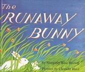 The Runaway Bunny - Brown, Margaret Wise / Hurd, Clement