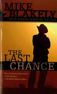 Last Chance - Mike Blakely
