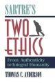Sartre's Two Ethics - Thomas C. Anderson