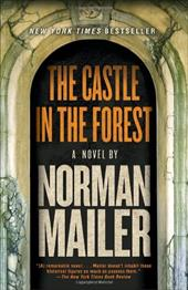 The Castle in the Forest - Mailer, Norman
