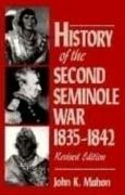 History of the Second Seminole War, 1835-1842, Revised Edition