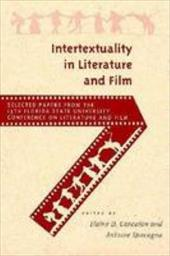 Intertextuality in Literature and Film - Canalon, Elain D. / Cancalon, Elaine D. / Spacagna, Antoine