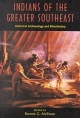 Indians of the Greater Southeast - Bonnie G. McEwan