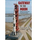 Gateway to the Moon - Charles D. Benson