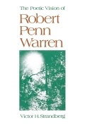 The Poetic Vision of Robert Penn Warren