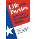 The Life of the Parties - Ronald Rapoport