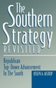 The Southern Strategy Revisited - Joseph A Aistrup
