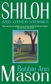 Shiloh and Other Stories - Mason, Bobbie Ann / Lyon, George Ella