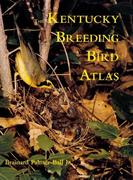 Palmer-Ball, Brainard L.;Palmer-Ball, Brianard L.: The Kentucky Breeding Bird Atlas