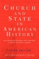 Church And State In American History - John Frederick Wilson; Donald L. Drakeman