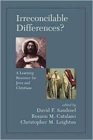 Irreconcilable Differences - David Sandmel, Rosann M. Catalano, Chrostopher M. Leighton, Christopher Magee Leighton (Editor)