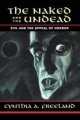 The Naked and the Undead - Cynthia A. Freeland
