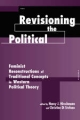Revisioning the Political - Nancy J. Hirschmann; Christine DiStefano