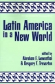 Latin America and the United States in a New World - Abraham F. Lowenthal; Gregory F. Treverton